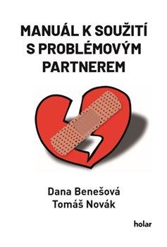 Manuál k soužití s problémovým partnerem
