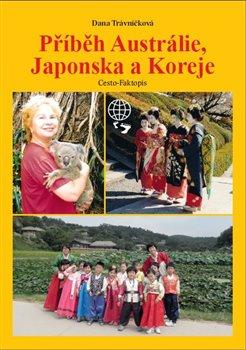 Příběh Austrálie, Japonska a Koreje