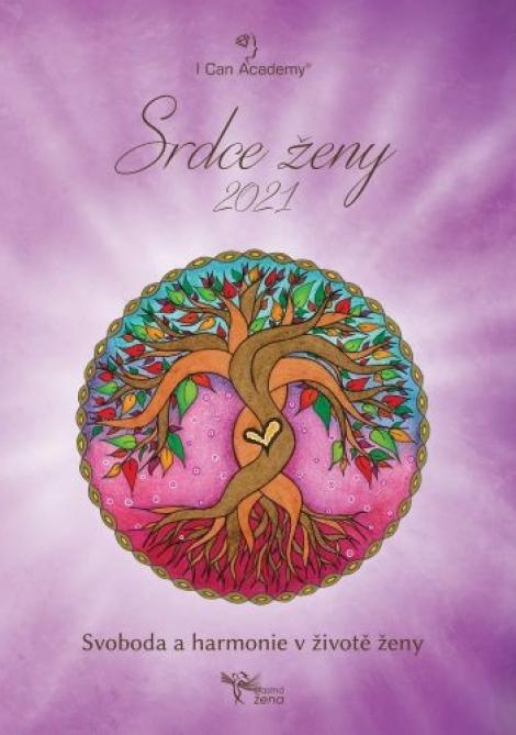 Srdce ženy 2021 (česky) - Svoboda aharmonie vživotě ženy