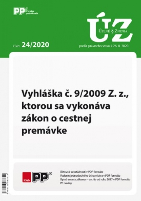 UZZ 24/2020 Vyhláška č. 9/2009 Z. z., ktorou sa vykonáva zákon o cestnej premávke -