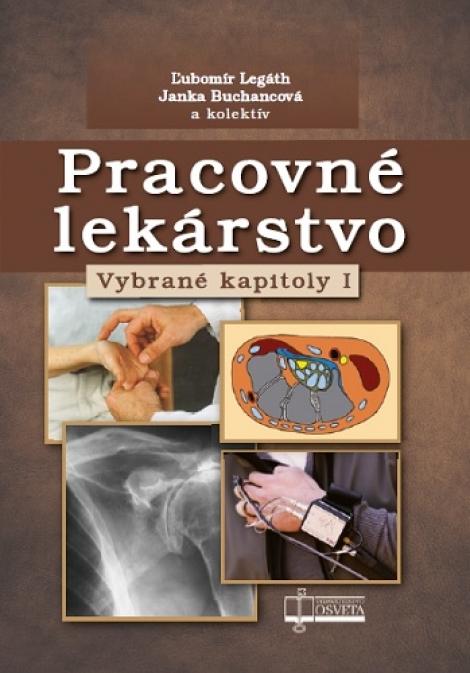 Pracovné lekárstvo - Vybrané kapitoly I