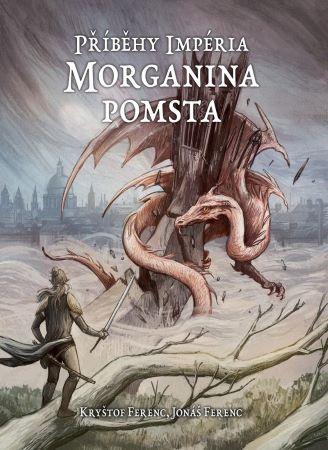 Příběhy impéria - Morganina pomsta