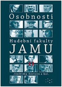 Osobnosti Hudební fakulty JAMU II