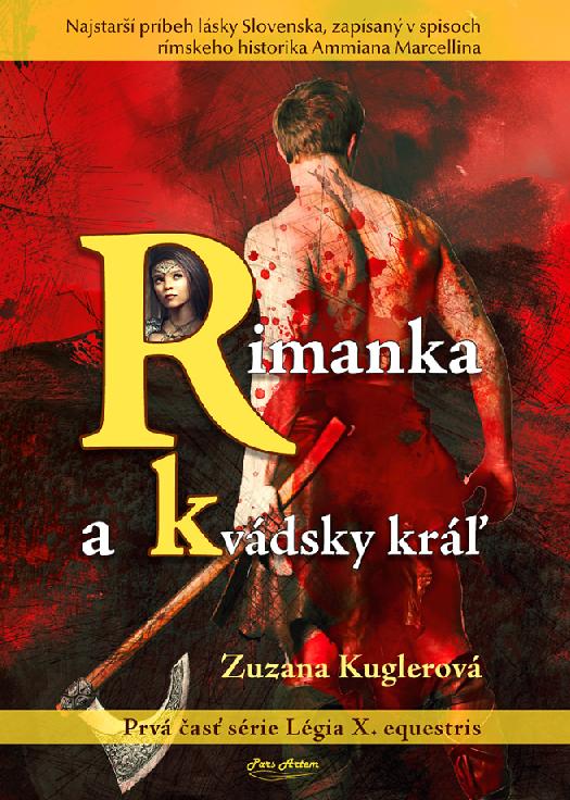 Rimanka a kvádsky kráľ - Légia X. equestris 1. časť