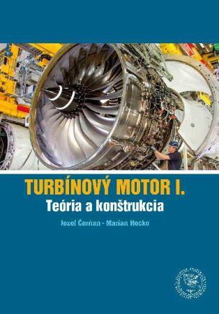 Turbínový motor I. - Teória a konštrukcia