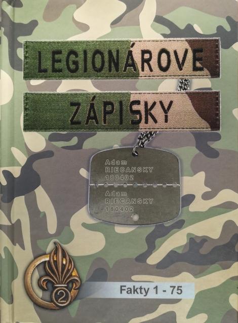 Legionárove zápisky 1 - Do armády nepôjdem! (fakty 1 - 74)