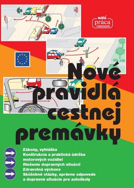 Nové pravidlá cestnej premávky -