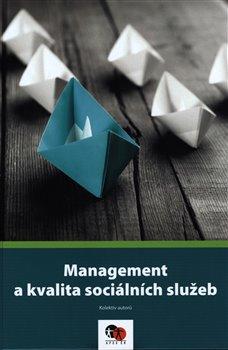 Management a kvalita sociálních služeb -