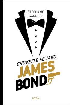 Chovejte se jako James Bond -