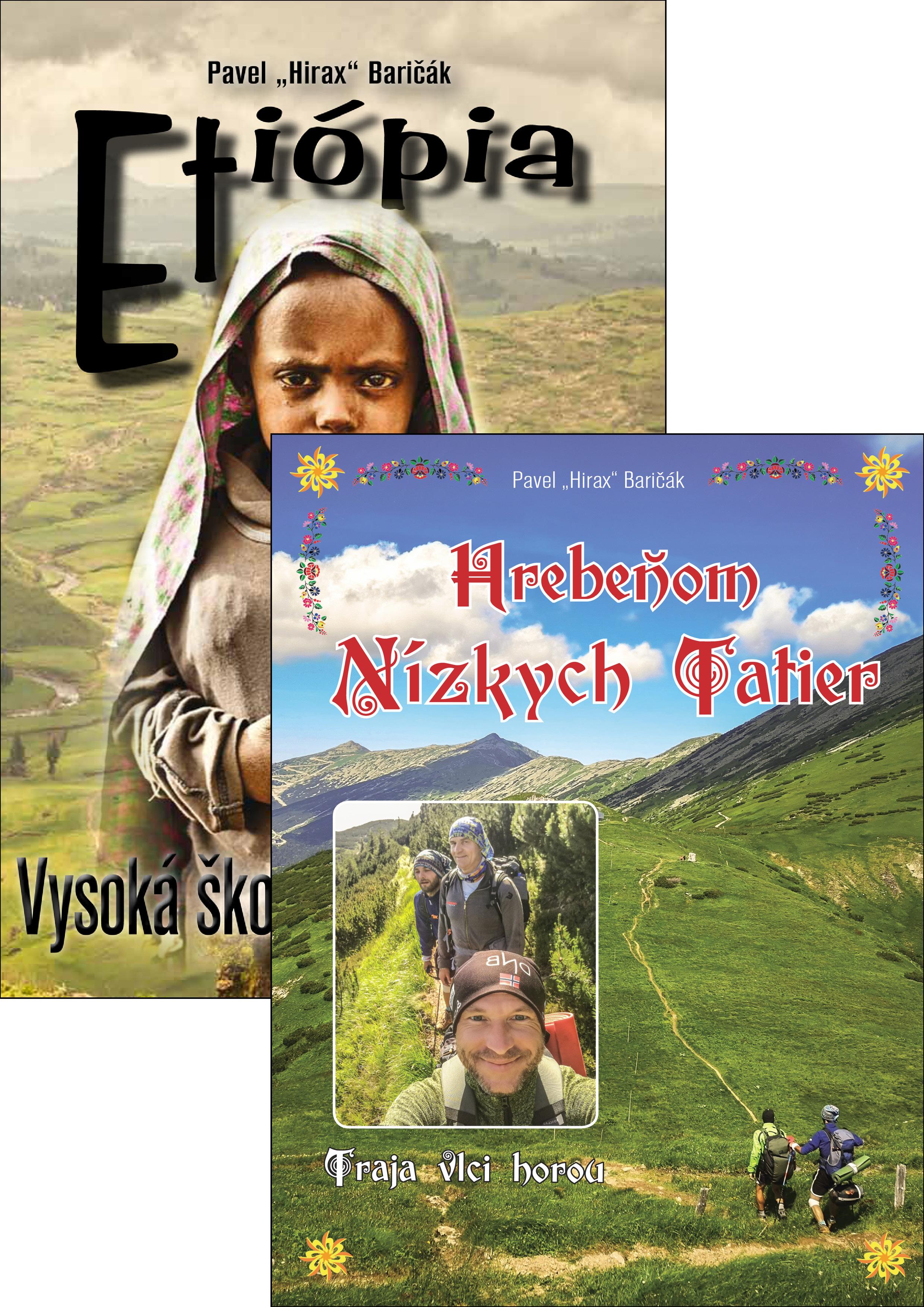 Prechod hrebeňom Nízkych Tatier + Etiópia - Baričák Hirax Pavel