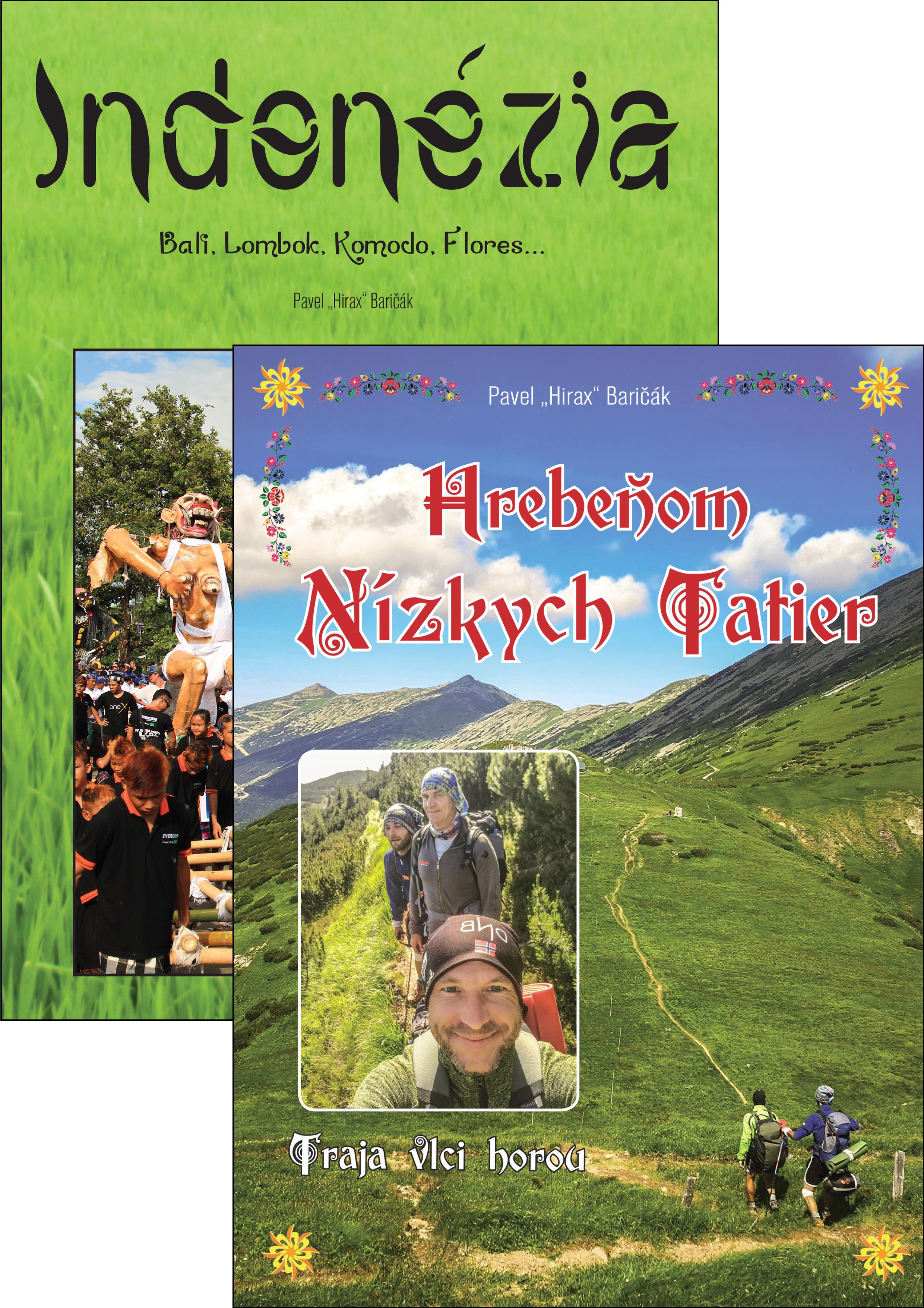 Prechod hrebeňom Nízkych Tatier + Indonézia - Baričák Hirax Pavel
