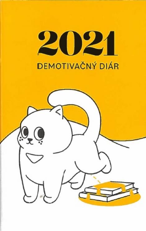 Demotivačný diár 2021 -