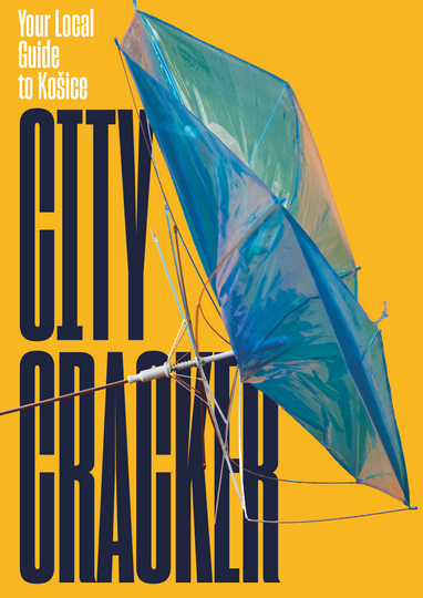 City Cracker  Your Local Guide to Košice