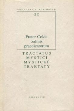 Mystické traktáty / Tractatus Mystici