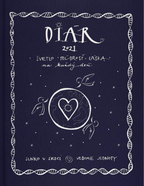 Diár 2021 (Slnko v srdci, Vedomie jednoty) - Svetlo, múdrosť, láska na každý deň (diár)