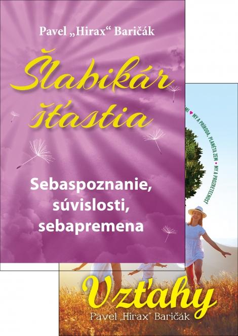 Vzťahy + Šlabikár šťastia 2 - Baričák Hirax Pavel
