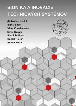 Bionika a inovácie technických systémov