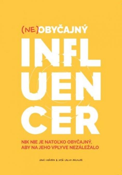 Neobyčajný influencer -