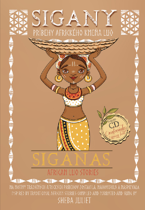 Sigany. Príbehy afrického kmeňa Luo - Siganas. African Luo stories