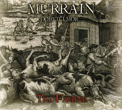 Murrain (Dobytčí mor) - The Famine (Digipack CD)