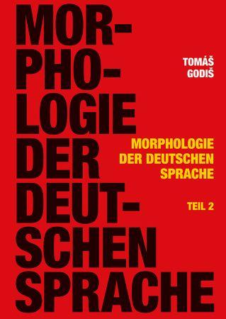 Morphologie der Deutschen Sprache, Teil 2