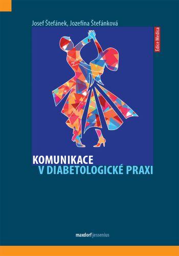 Komunikace vdiabetologické praxi