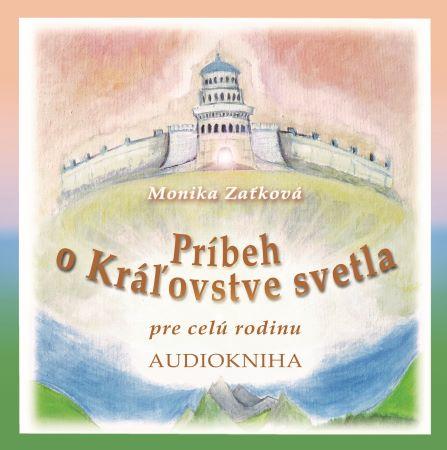 Príbeh oKráľovstve svetla (Audiokniha) - pre celú rodinu