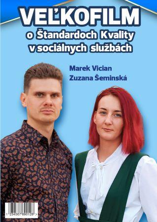 Veľkofilm o Štandardoch Kvality v  Sociálnych Službách 2020 - DVD