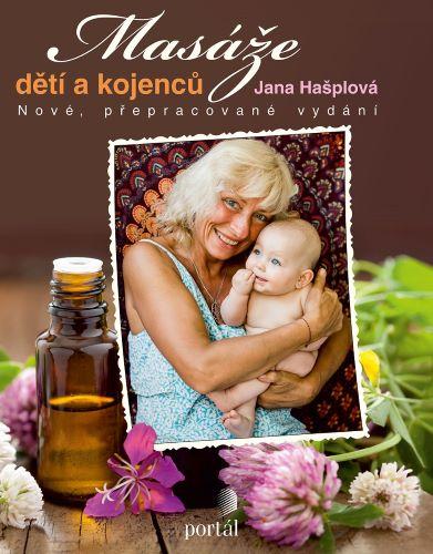 Masáže dětí a kojenců (Nové, přepracované vydání)