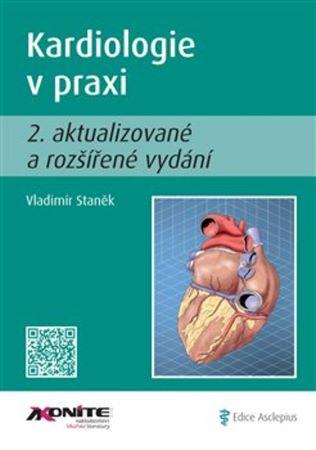 Kardiologie v praxi (2.aktualizované a rozšířené vydání)