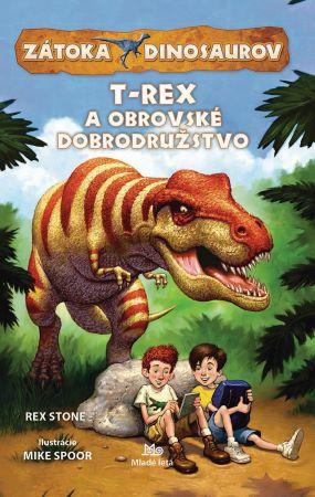 Zátoka dinosaurov: T-Rex a obrovské dobrodružstvo