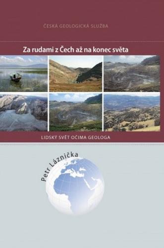 Za rudami z Čech až na konec světa