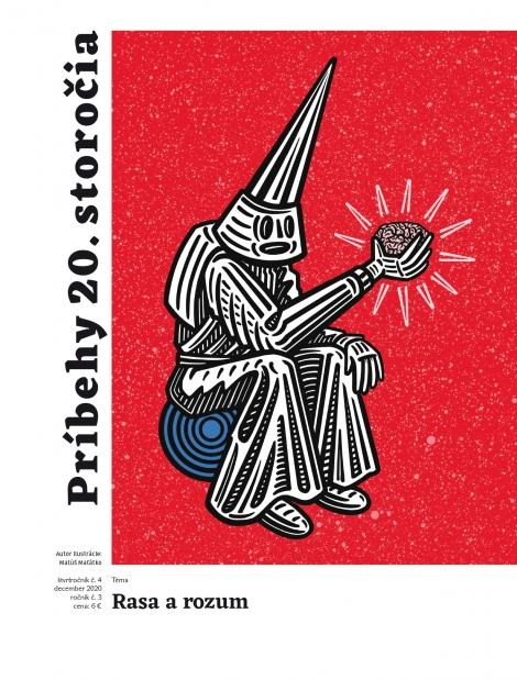 Príbehy 20. storočia - Rasa a rozum - Kultúrno-spoločenský štvrťročník 2020/04