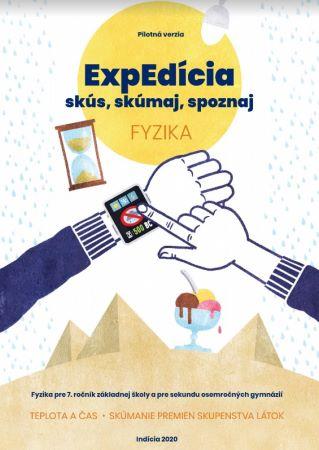 ExpEdícia - Fyzika pre 7. ročník základnej školy a pre sekundu osemročných  gymnázií, pracovná učebn