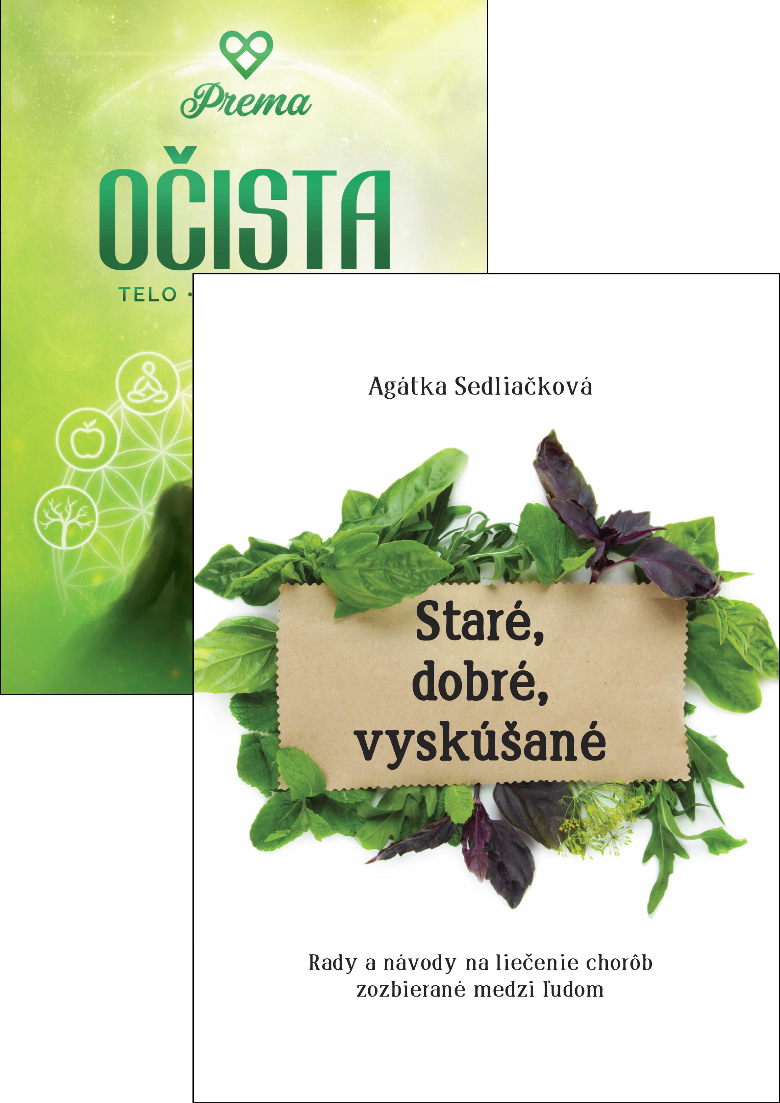 Staré, dobré, vyskúšané + Očista - Agátka Sedliačková, Leo Prema