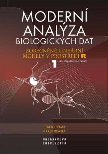 Moderní analýza biologických dat 1 (2.přepracované vydání)