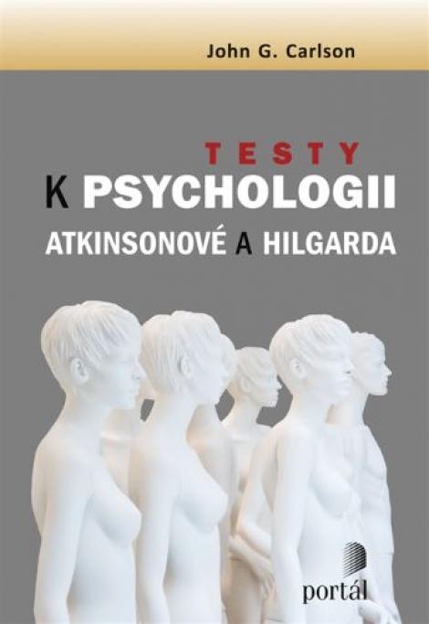 Testy k Psychologii Atkinsonové a Hilgarda - Atkinsonové a Hilgarda