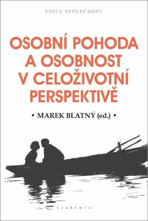 Osobní pohoda a osobnost v celoživotní perspektivě -