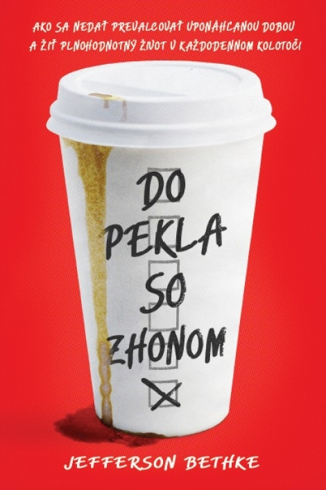 Do pekla so zhonom -