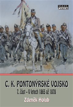 C.K. Pionýrské vojsko - 7. část