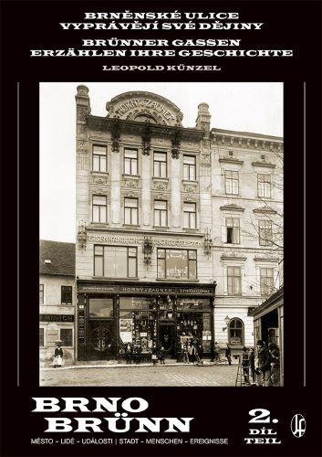 Brněnské ulice vyprávějí své dějiny 2. díl