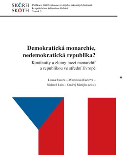 Demokratická monarchie, nedemokratická republika?