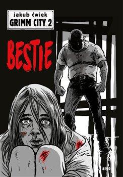 Bestie - Grimm City 2