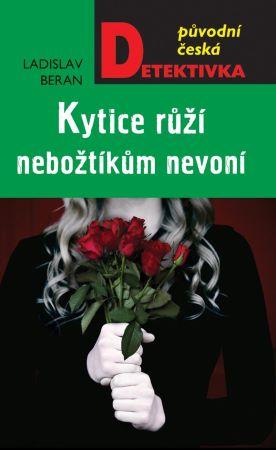 Kytice růží nebožtíkům nevoní -