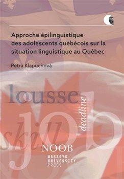 Approche épilinguistique des adolescents québécois sur la situation linguistique au Québec