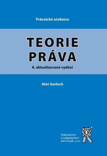 Teorie práva (8. aktualizované vydání)
