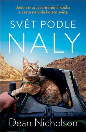 Svět podle Naly - Jeden muž, zachráněná kočka a cesta na kole kolem světa