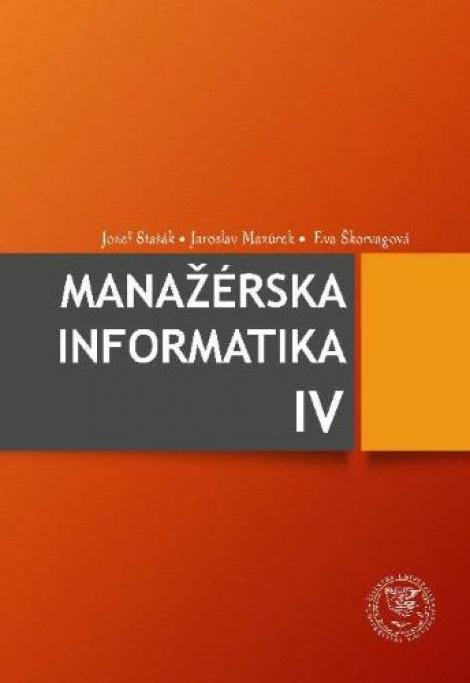 Manažérska informatika IV -