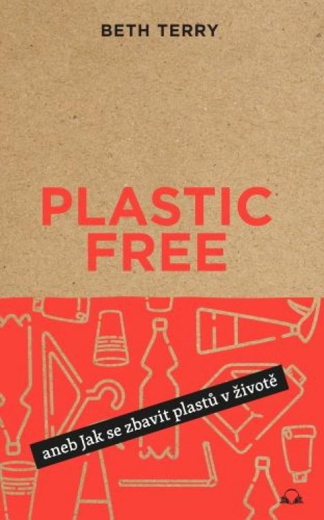 Plastic free - Jak se zbavit plastů v životě