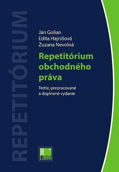 Repetitórium obchodného práva (Tretie, prepracované a doplnené vydanie)